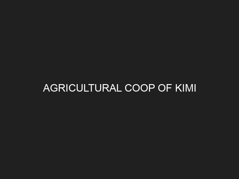 AGRICULTURAL COOP OF KIMI