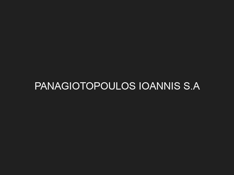 PANAGIOTOPOULOS IOANNIS S.A