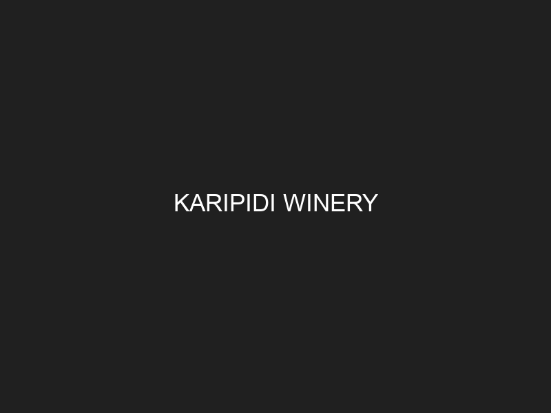KARIPIDI WINERY