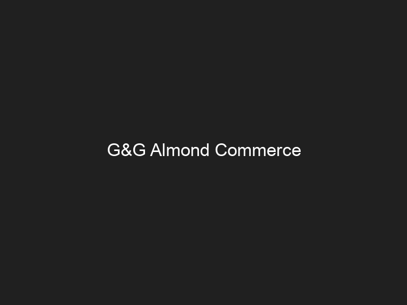 G&G Almond Commerce