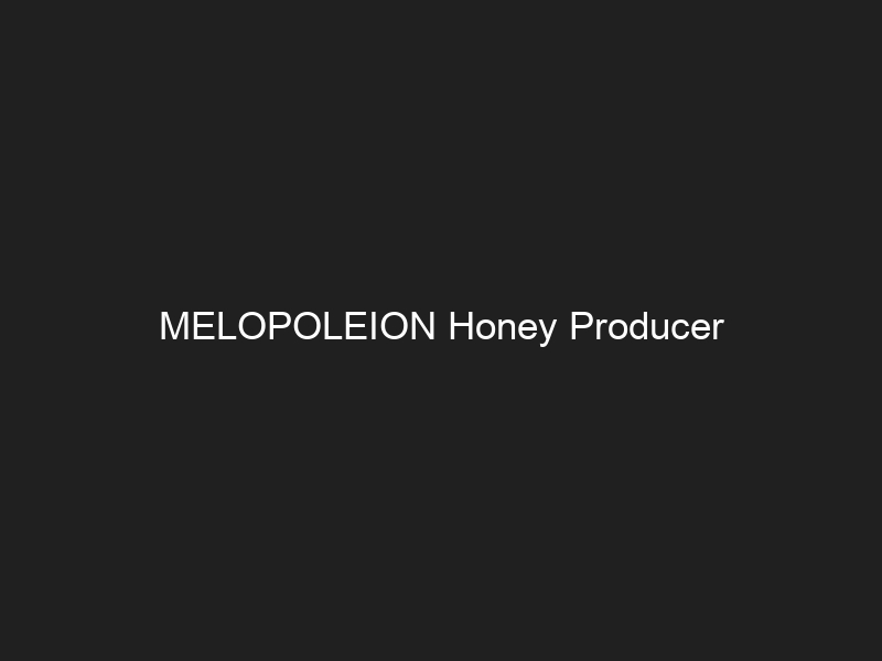 MELOPOLEION Honey Producer