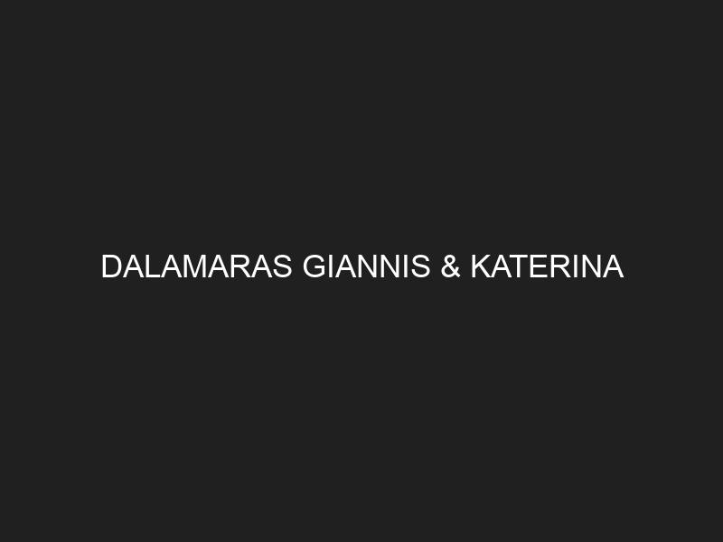 DALAMARAS GIANNIS & KATERINA