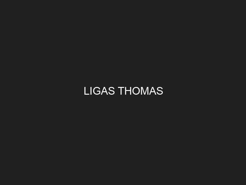 LIGAS THOMAS