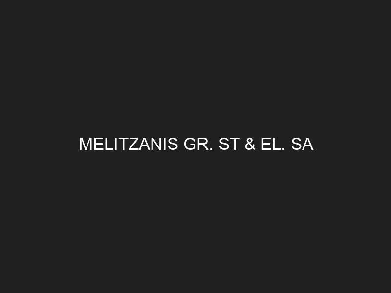 MELITZANIS GR. ST & EL. SA