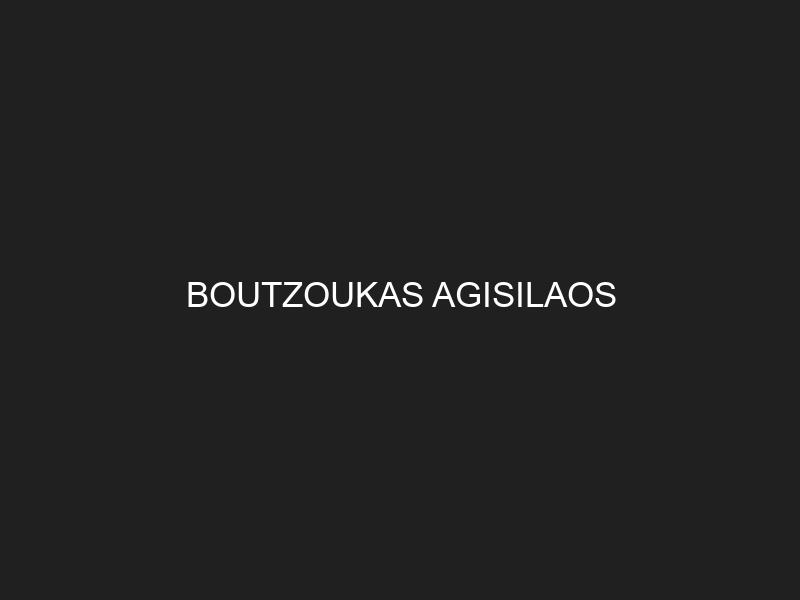 BOUTZOUKAS AGISILAOS