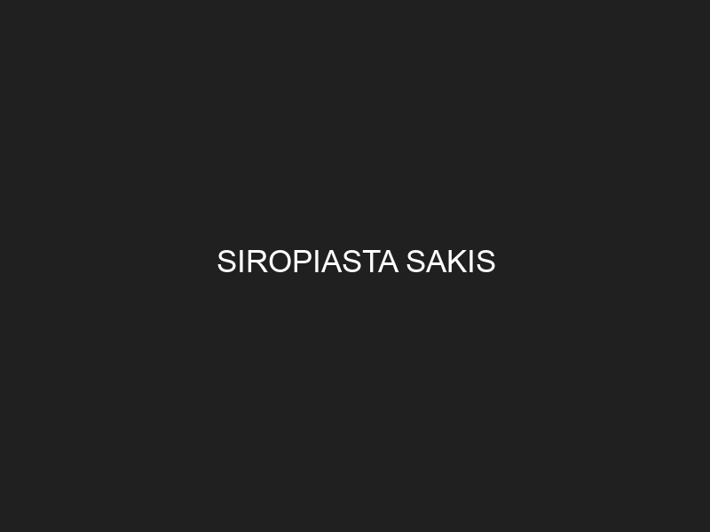 SIROPIASTA SAKIS