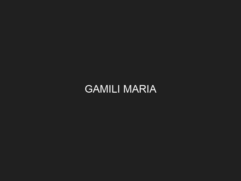 GAMILI MARIA