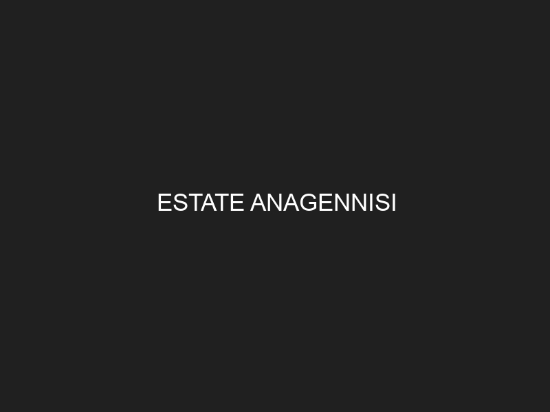 ESTATE ANAGENNISI