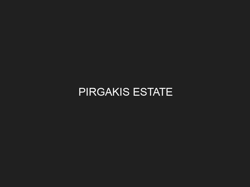 PIRGAKIS ESTATE