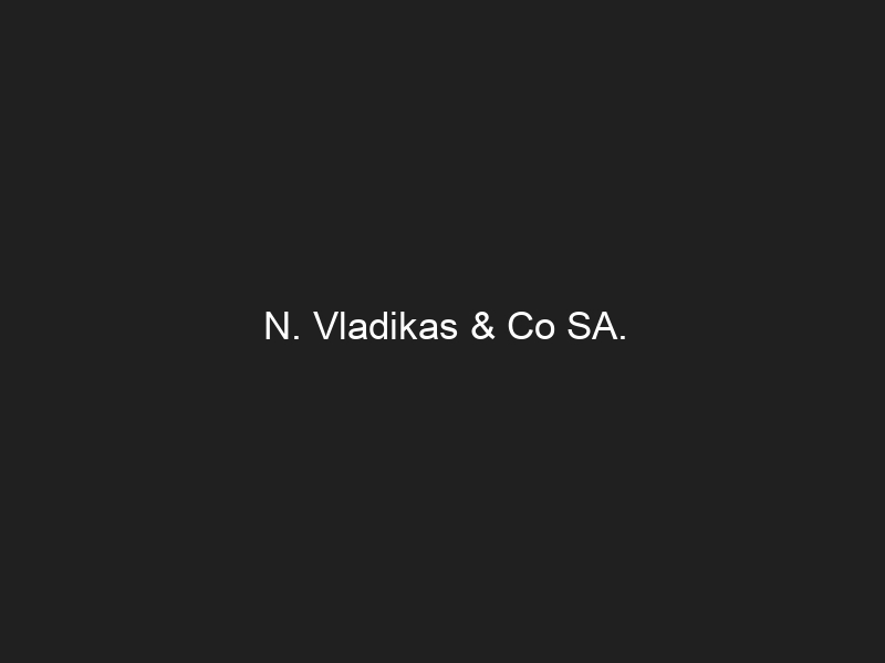 N. Vladikas & Co SA.