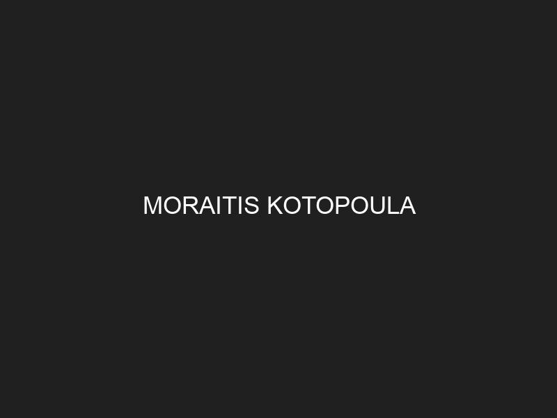 MORAITIS KOTOPOULA