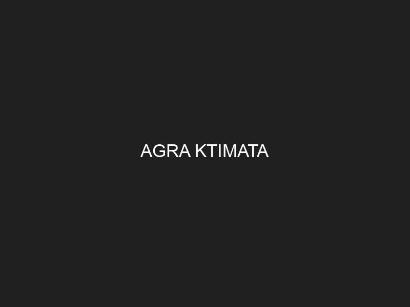 AGRA KTIMATA