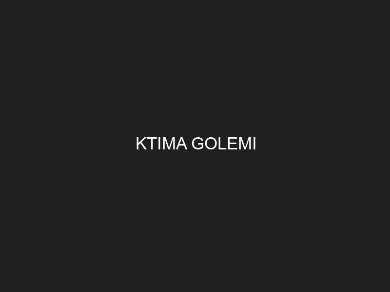 KTIMA GOLEMI