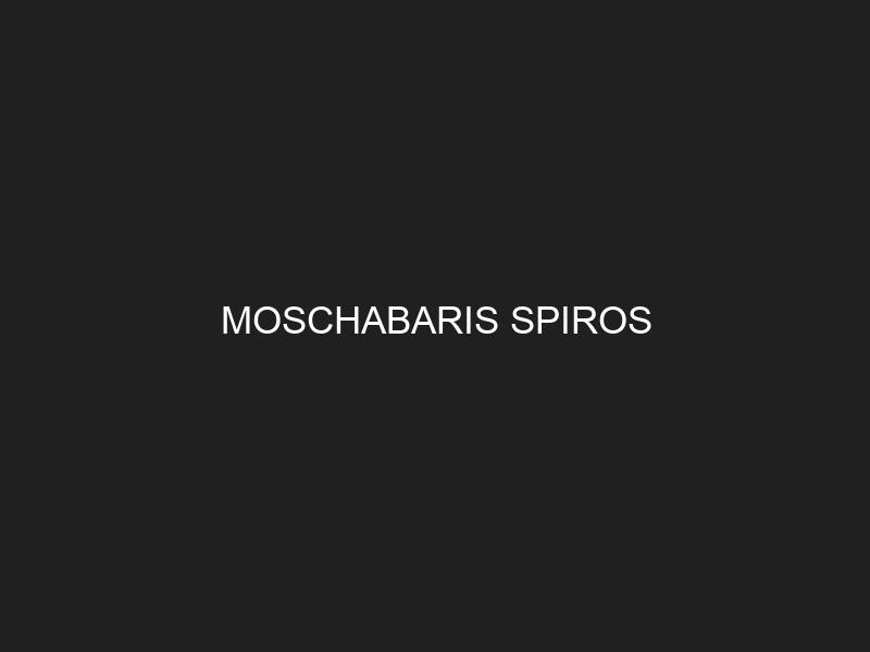 MOSCHABARIS SPIROS