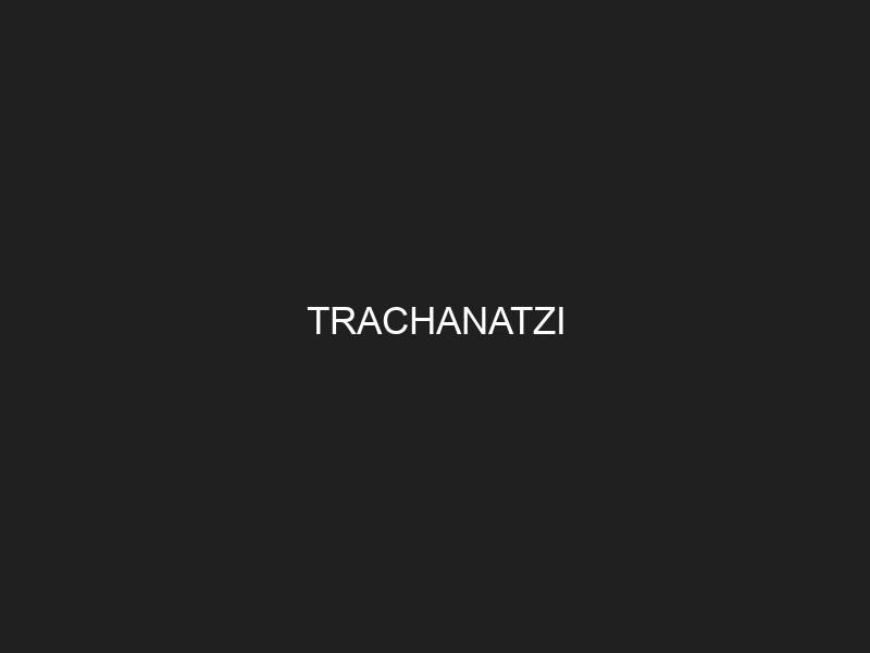 TRACHANATZI