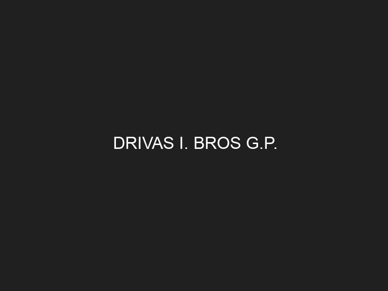 DRIVAS I. BROS G.P.