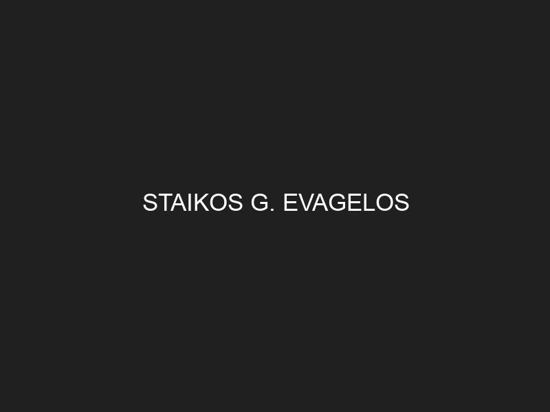 STAIKOS G. EVAGELOS