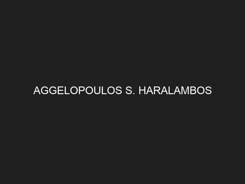 AGGELOPOULOS S. HARALAMBOS
