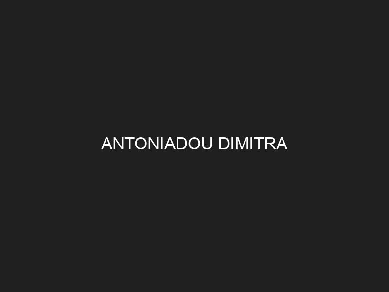 ANTONIADOU DIMITRA
