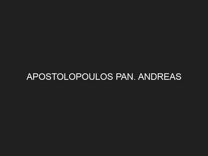 APOSTOLOPOULOS PAN. ANDREAS