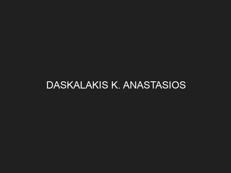 DASKALAKIS K. ANASTASIOS