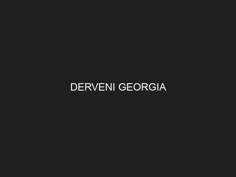 DERVENI GEORGIA