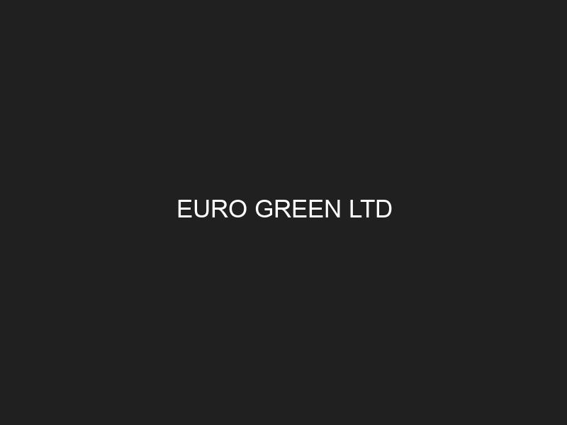 EURO GREEN LTD