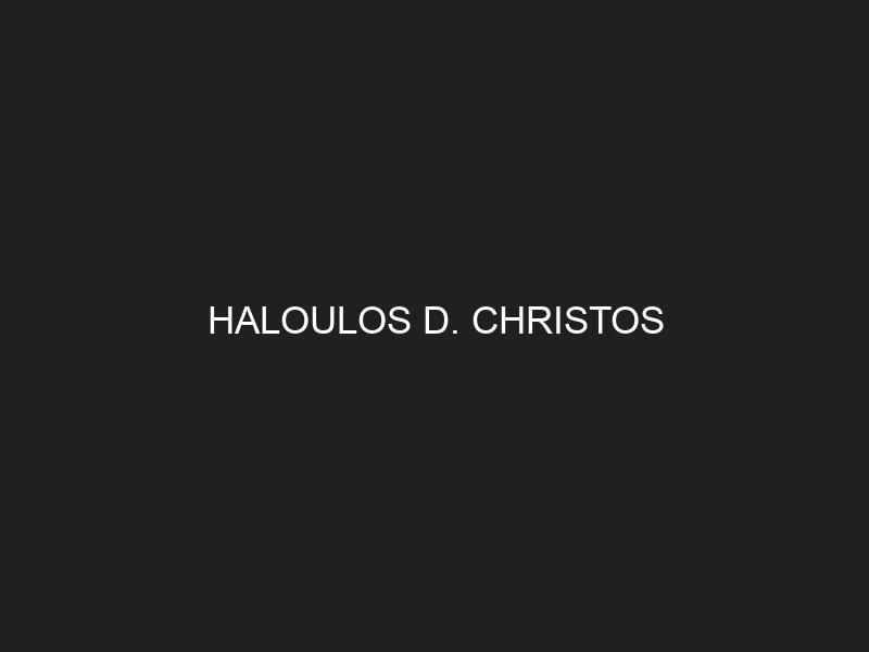 HALOULOS D. CHRISTOS