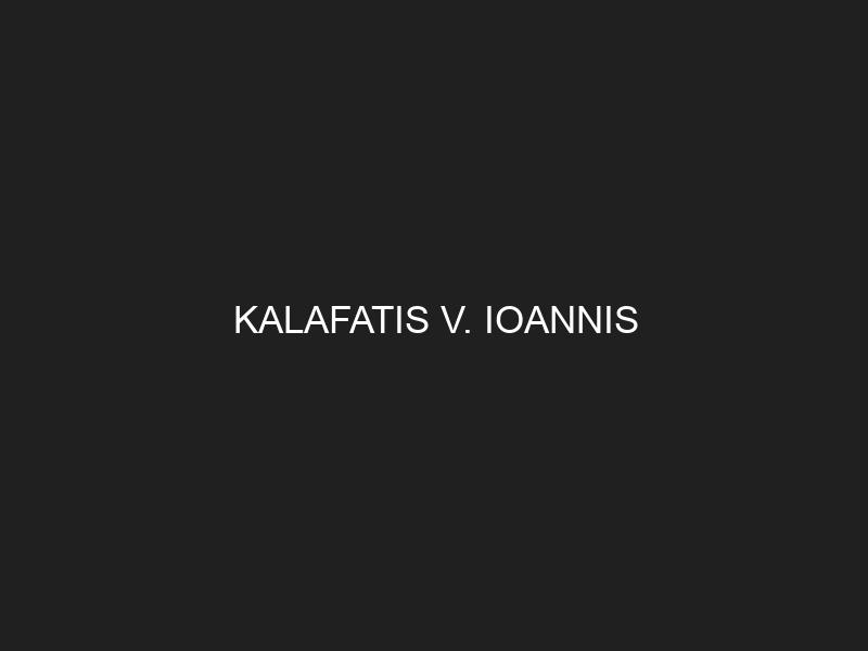 KALAFATIS V. IOANNIS