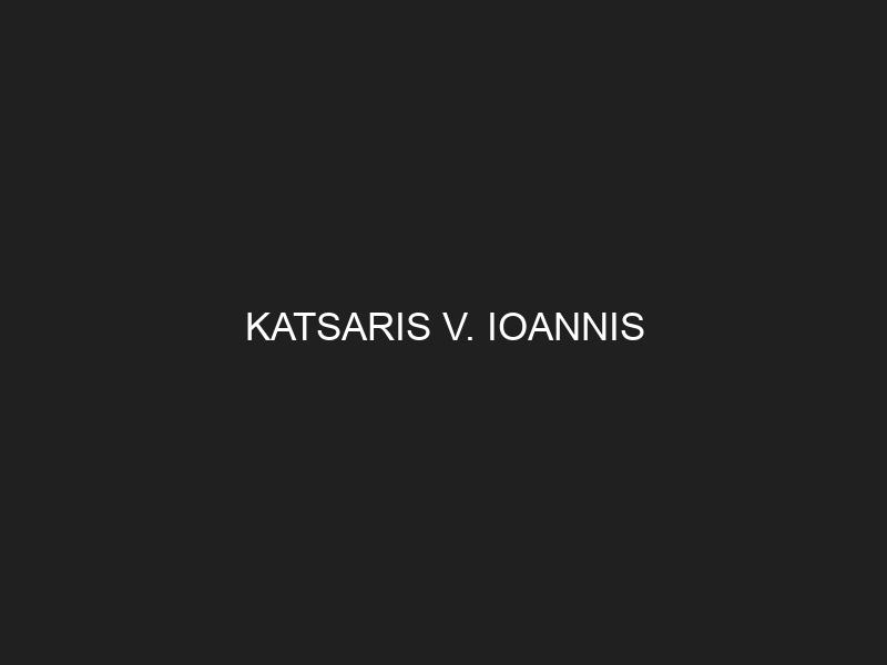 KATSARIS V. IOANNIS
