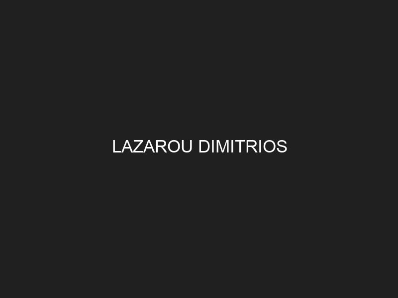 LAZAROU DIMITRIOS