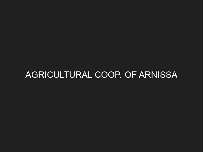 AGRICULTURAL COOP. OF ARNISSA
