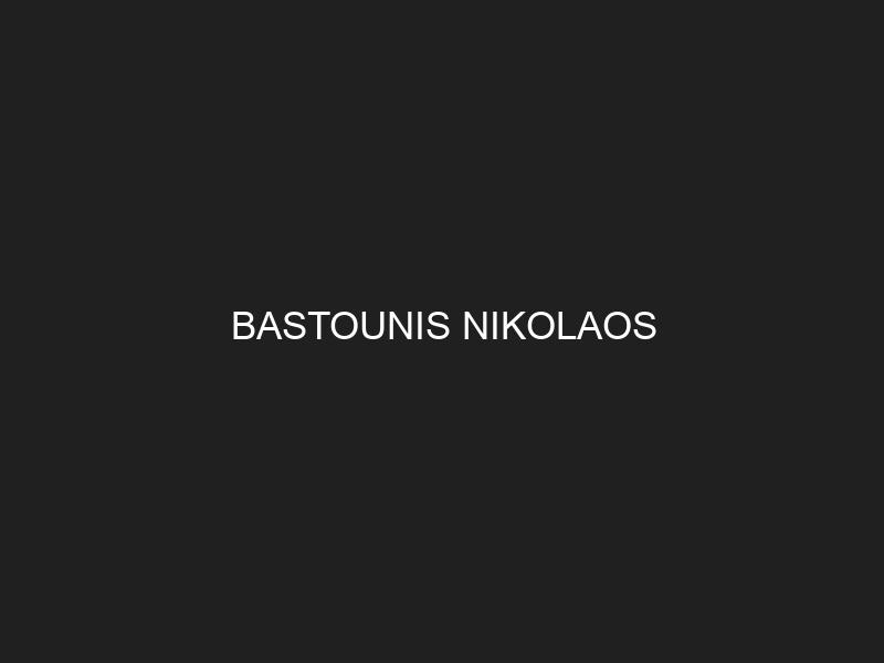 BASTOUNIS NIKOLAOS