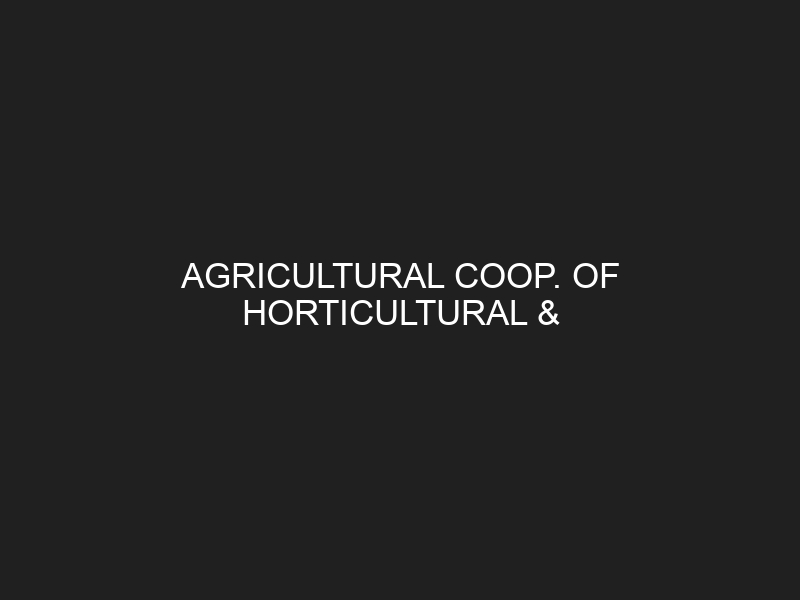 AGRICULTURAL COOP. OF HORTICULTURAL & ARBORICULTURAL PROD. OF PREVEZA