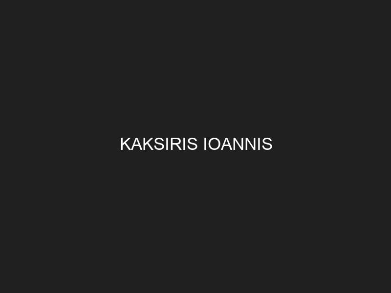 KAKSIRIS IOANNIS