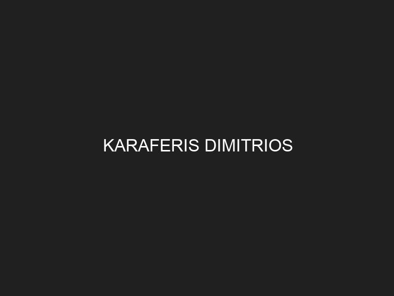 KARAFERIS DIMITRIOS