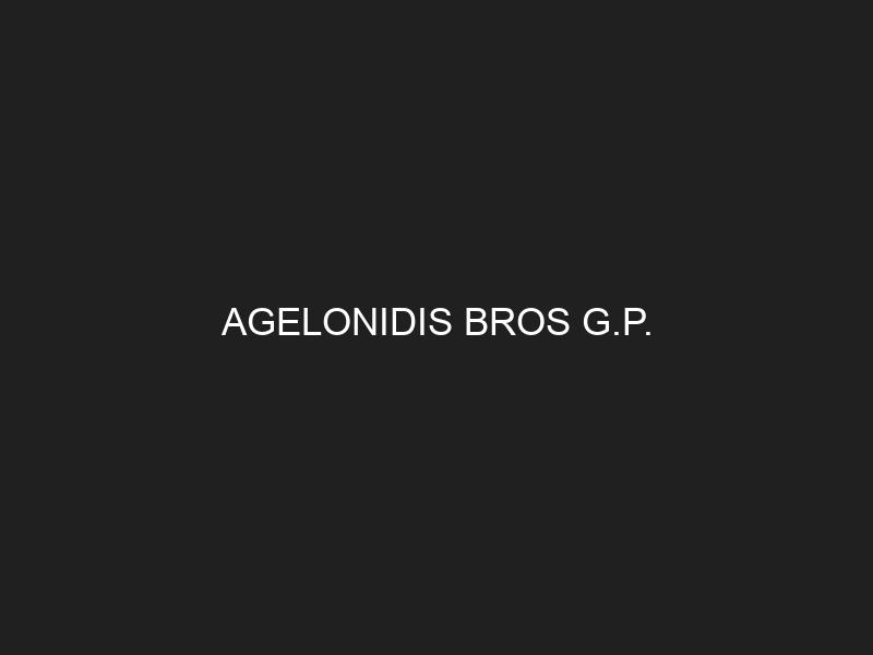 AGELONIDIS BROS G.P.