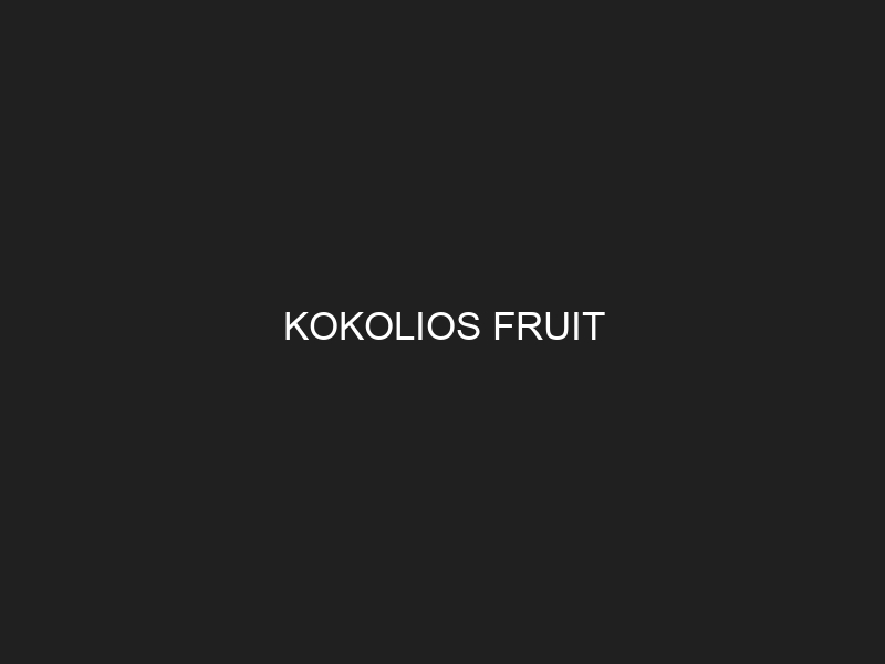 KOKOLIOS FRUIT