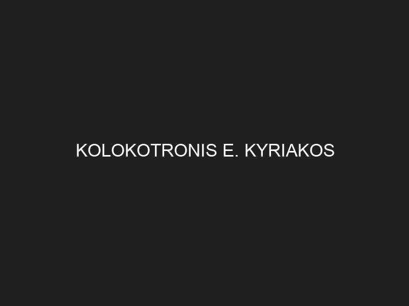 KOLOKOTRONIS E. KYRIAKOS