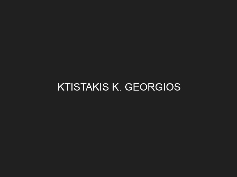 KTISTAKIS K. GEORGIOS