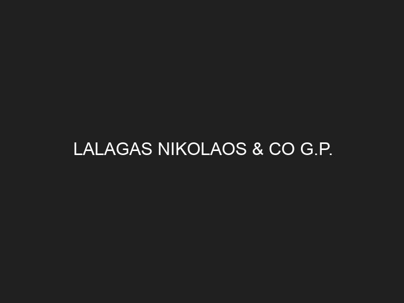 LALAGAS NIKOLAOS & CO G.P.