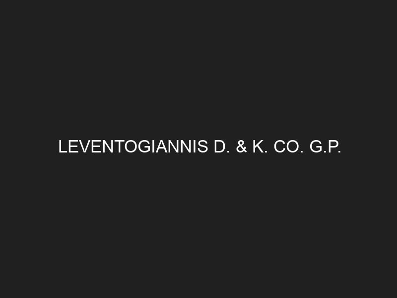 LEVENTOGIANNIS D. & K. CO. G.P.