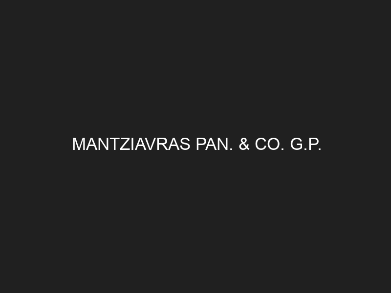 MANTZIAVRAS PAN. & CO. G.P.