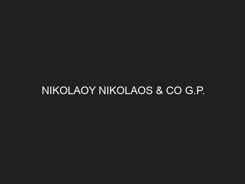 NIKOLAOY NIKOLAOS & CO G.P.