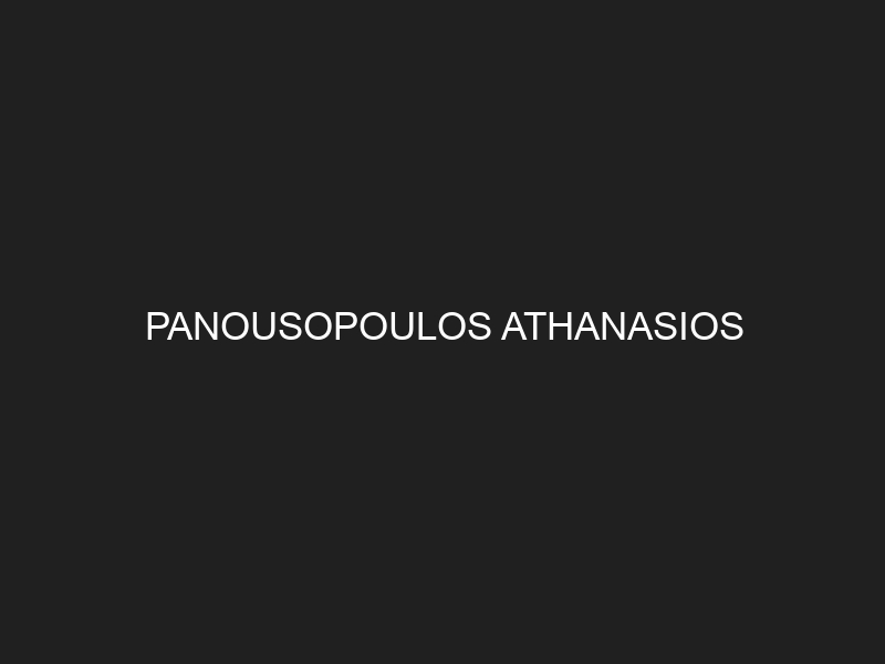 PANOUSOPOULOS ATHANASIOS