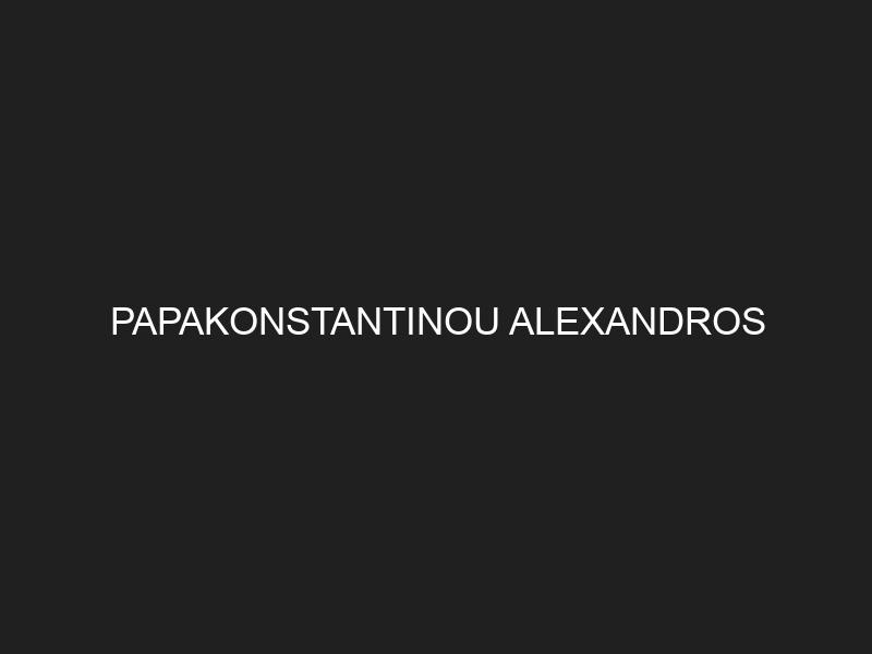 PAPAKONSTANTINOU ALEXANDROS