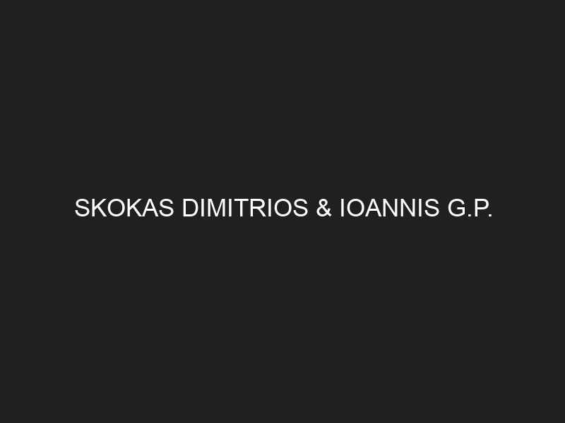 SKOKAS DIMITRIOS & IOANNIS G.P.