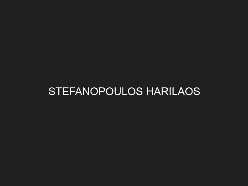 STEFANOPOULOS HARILAOS