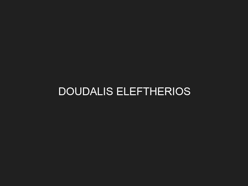 DOUDALIS ELEFTHERIOS