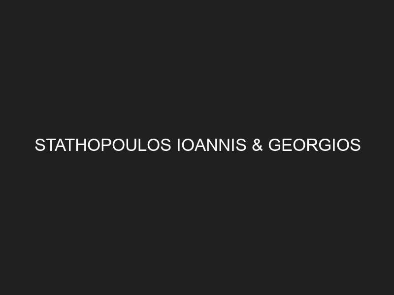 STATHOPOULOS IOANNIS & GEORGIOS